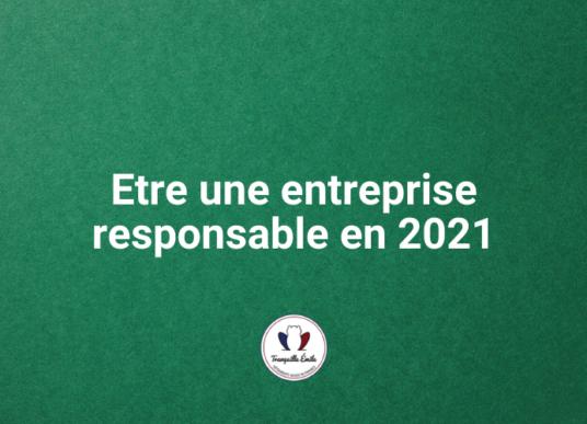 etre-une-entreprise-responsable-en-2021-tranquille-emile